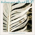 Walkshot (Dec615) Embrace your gifts and fly
