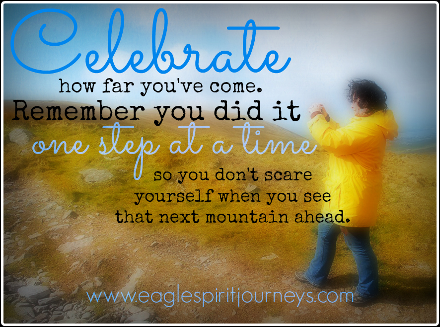 Celebrate how far you've come