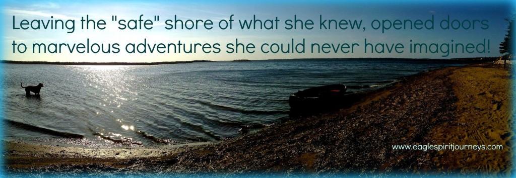 Leave the safe shore marvellous adventure